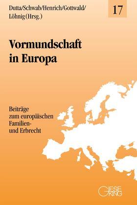 Dutta / Schwab / Henrich | Vormundschaft in Europa | Buch