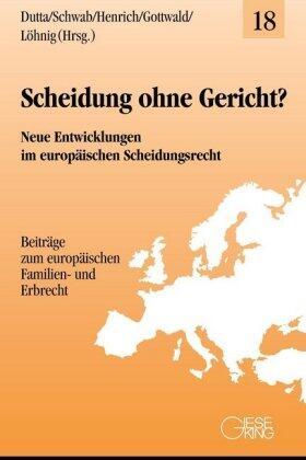 Dutta / Schwab / Henrich | Scheidung ohne Gericht? | Buch