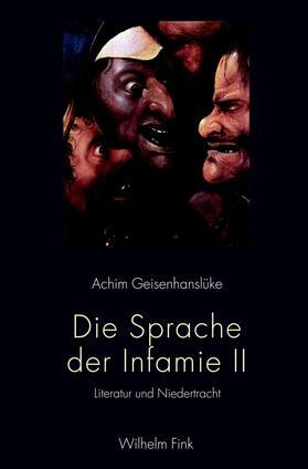 Die Sprache der Infamie II