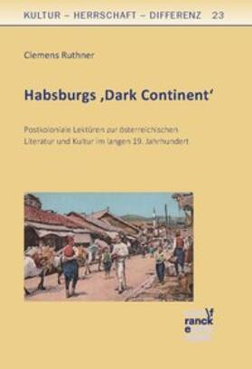 Habsburgs 'Dark Continent'