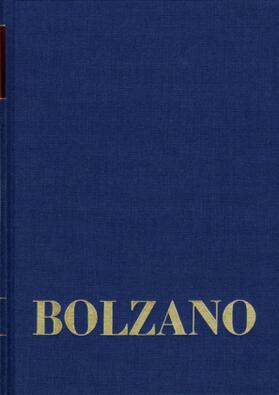 Bernard Bolzano Gesamtausgabe / Reihe II: Nachlaß. B. Wissenschaftliche Tagebücher. Band 12,2: Miscellanea Mathematica 22