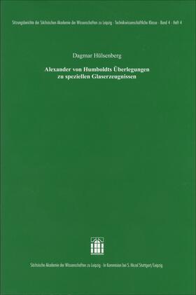 Alexander von Humboldts Überlegungen zu speziellen Glaserzeugnissen