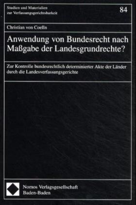 Anwendung von Bundesrecht nach Maßgabe der Landesgrundrechte?   Buch
