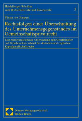 Gumpert | Rechtsfolgen einer Überschreitung des Unternehmensgegenstandes im Gemeinschaftsprivatrecht | Buch