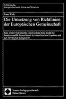Die Umsetzung von Richtlinien der Europäischen Gemeinschaft | Buch