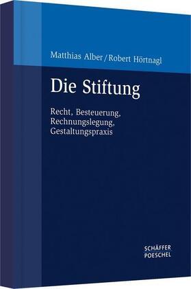 Alber/Hörtnagl | Die Stiftung | Buch