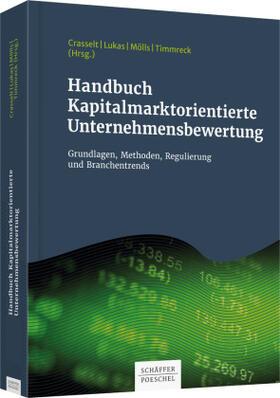 Crasselt / Lukas / Mölls | Handbuch Kapitalmarktorientierte Unternehmensbewertung | Buch
