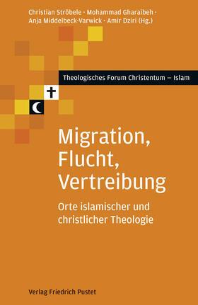Ströbele/Gharaibeh/Middelbeck-Varwick | Migration, Flucht, Vertreibung | Buch