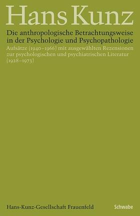 Die anthropologische Betrachtungsweise in der Psychologie und Psychopathologie
