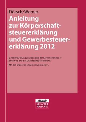 Anleitung zur Körperschaftsteuererklärung und Gewerbesteuererklärung 2012