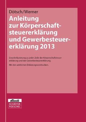 Anleitung zur Körperschaftsteuererklärung und Gewerbesteuererklärung 2013