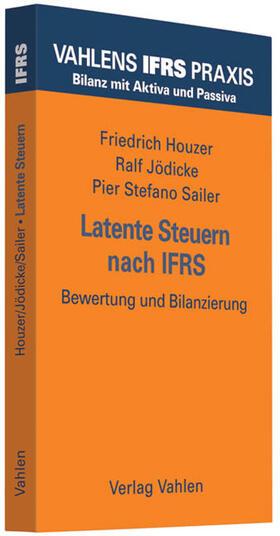 Houzer / Jödicke / Sailer | Latente Steuern nach IFRS | Buch