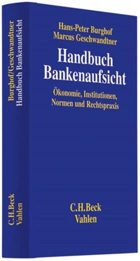 Burghof / Geschwandtner | Handbuch Bankenaufsicht | Buch
