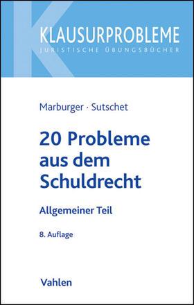 20 Probleme aus dem Schuldrecht