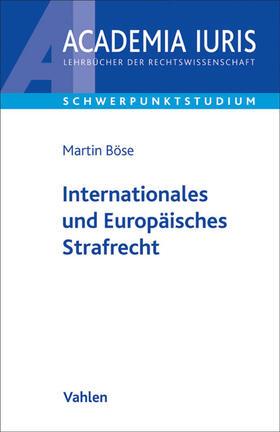 Böse | Internationales und Europäisches Strafrecht | Buch