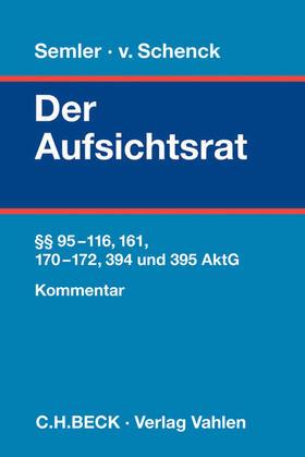 Schenck | Der Aufsichtsrat | Buch