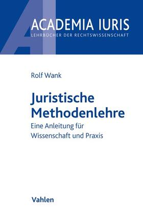 Wank   Juristische Methodenlehre   Buch
