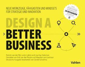 Pijl / Lokitz / Solomon | Design a better business | Buch
