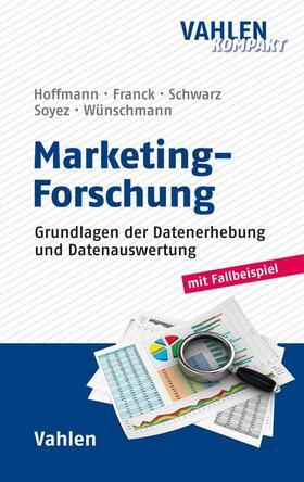 Hoffmann / Wünschmann / Franck | Marketing-Forschung | Buch