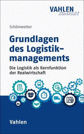 Schönwetter / Staberhofer / Zaiser | Logistikmanagement | Buch
