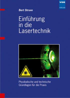 Einführung in die Lasertechnik