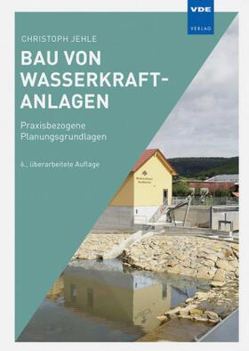 Bau von Wasserkraftanlagen