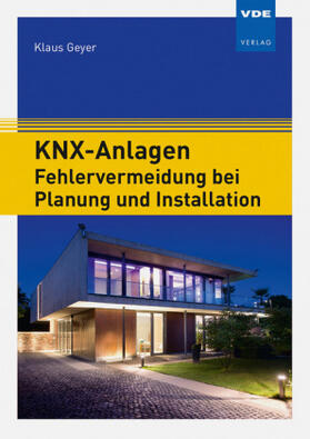 KNX-Anlagen - Fehlervermeidung bei Planung und Installation