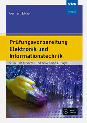 Prüfungsvorbereitung Elektronik und Informationstechnik