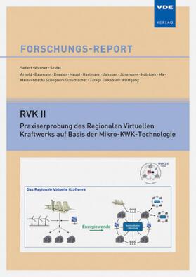 RVK II – Praxiserprobung des Regionalen Virtuellen Kraftwerks auf Basis der Mikro-KWK-Technologie