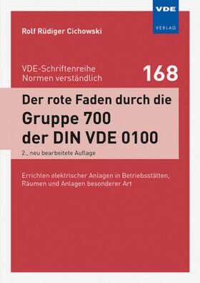 Der rote Faden durch die Gruppe 700 der DIN VDE 0100