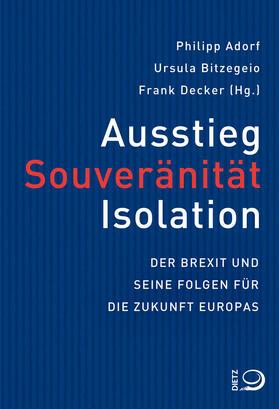 Ausstieg, Souveränität, Isloation