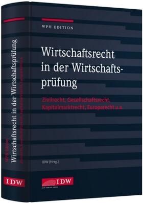Institut der Wirtschaftsprüfer | Wirtschaftsrecht in der Wirtschaftsprüfung | Buch
