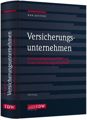 Institut der Wirtschaftsprüfer | WPH Edition: Versicherungsunternehmen | Buch