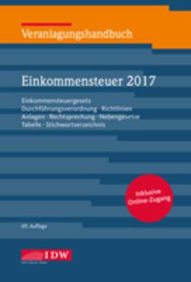 Institut der Wirtschaftsprüfer | Veranlagungshandbuch Einkommensteuer 2017 | Buch