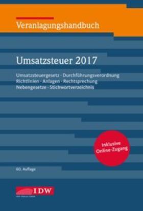 Institut der Wirtschaftsprüfer | Veranlagungshandbuch Umsatzsteuer 2017 | Buch