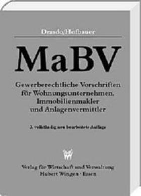 MaBV Gewerberechtliche Vorschriften für Wohnungsunternehmen, Immobilienmakler und Anlagenvermittler