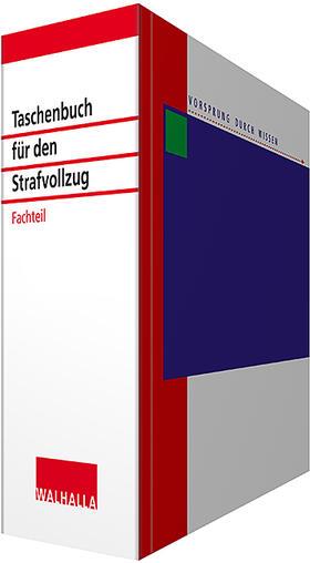 Taschenbuch für den Strafvollzug Fachteil