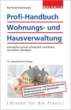 Pachowsky | Profi-Handbuch Wohnungs- und Hausverwaltung | Buch