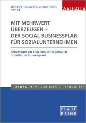 Mit Mehrwert überzeugen - der Social Businessplan für Sozialunternehmen