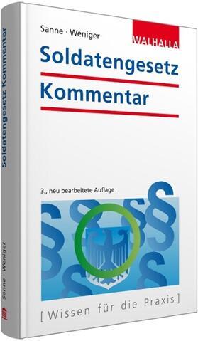 Weniger / Sanne   Soldatengesetz Kommentar   Buch