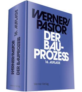 Werner/Pastor | Der Bauprozess | Buch