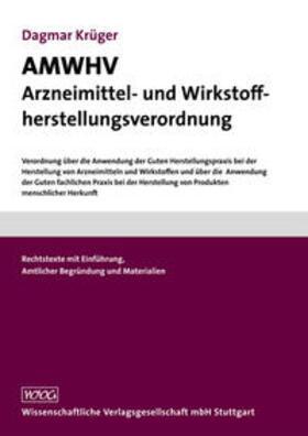 AMWHV Arzneimittel- und Wirkstoffherstellungsverordnung