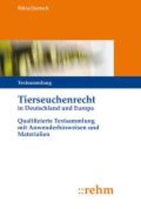 Tierseuchenrecht in Deutschland und Europa