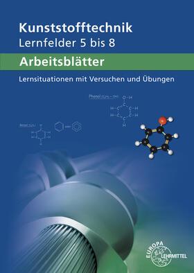 Arbeitsblätter Kunststofftechnik Lernfelder 5-8