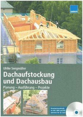 Dachaufstockung und Dachausbau Planung - Ausführung - Projekte