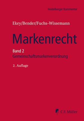 Balibey / Bender / Danckwerts   Markenrecht – Kommentar   Buch
