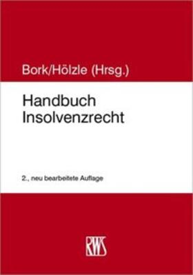 Bork / Hölzle | Handbuch Insolvenzrecht | Buch