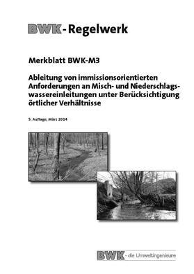 Ableitung von immissionsorientierten Anforderungen an Misch- und Niederschlagswassereinleitungen unter Berücksichtigung örtlicher Verhältnisse.