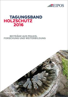 Tagungsband Holzschutz 2016.