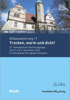 Altbausanierung 11. Trocken, warm und dicht!.